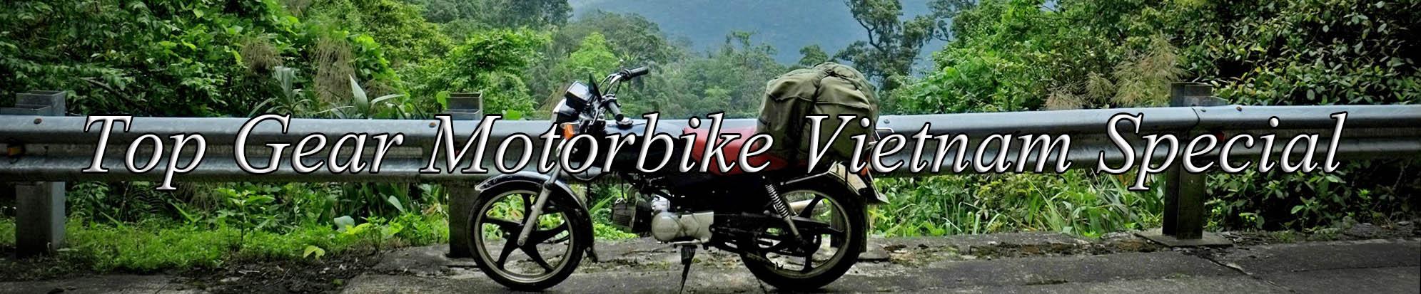 Top gear Motorbike Vietnam Special