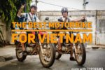 Best Motorbike To Drive In Vietnam: Honda XR150L