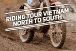 5 advantages of Motorbike from Hanoi to Ho Chi Minh