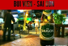 Bui Vien – The Foreigners Street in HCM