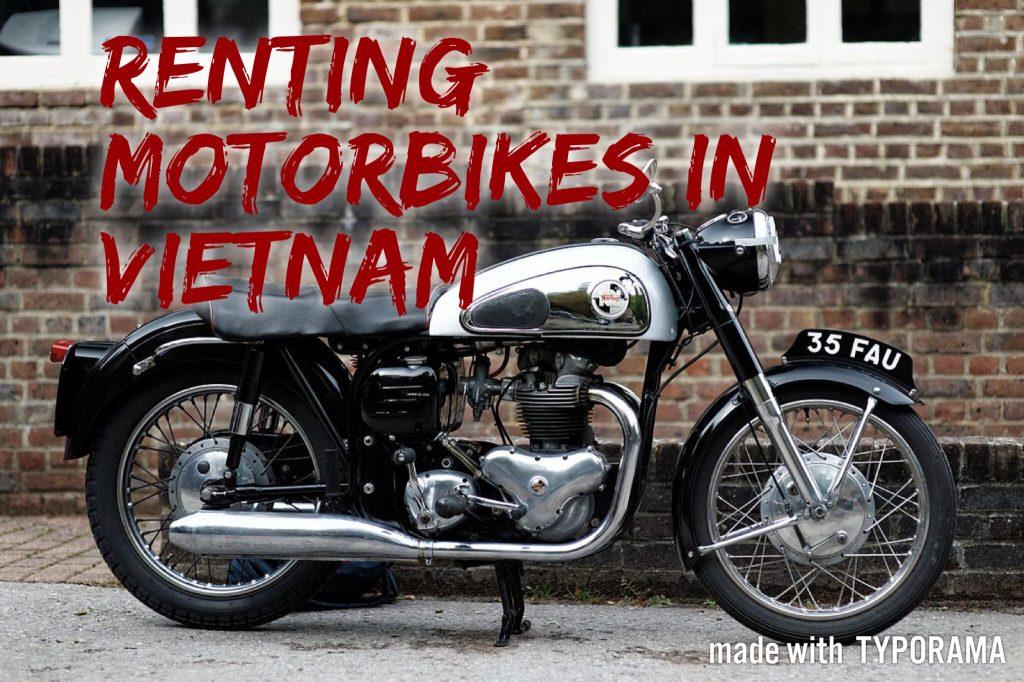 Rent a Motorbike in Vietnam