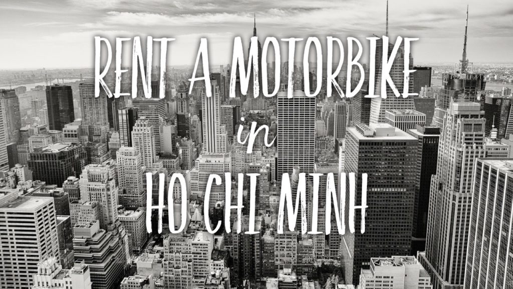 Rent a motorbike in HCM