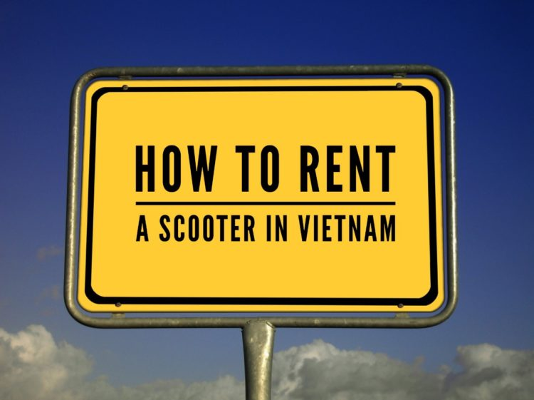 How To Rent A Scooter In Vietnam?