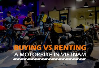 Motorbike Buying VS Renting in Vietnam
