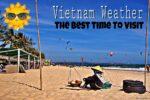 Vietnam Weather for Your Motorbike Adventure