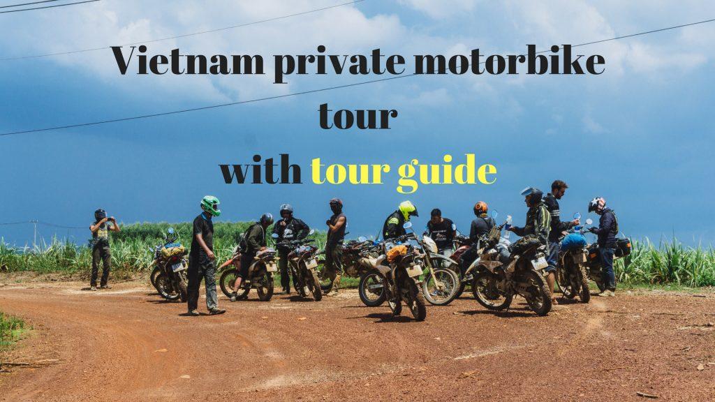 private tour guide vietnam tigit motorbikes