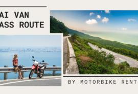 Hai Van Pass Route by Motorbike Rental