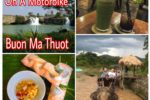Buon Ma Thuot by Motorbike: 12 Things to do