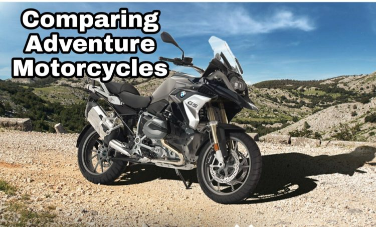 Comparing Adventure Motorcycles