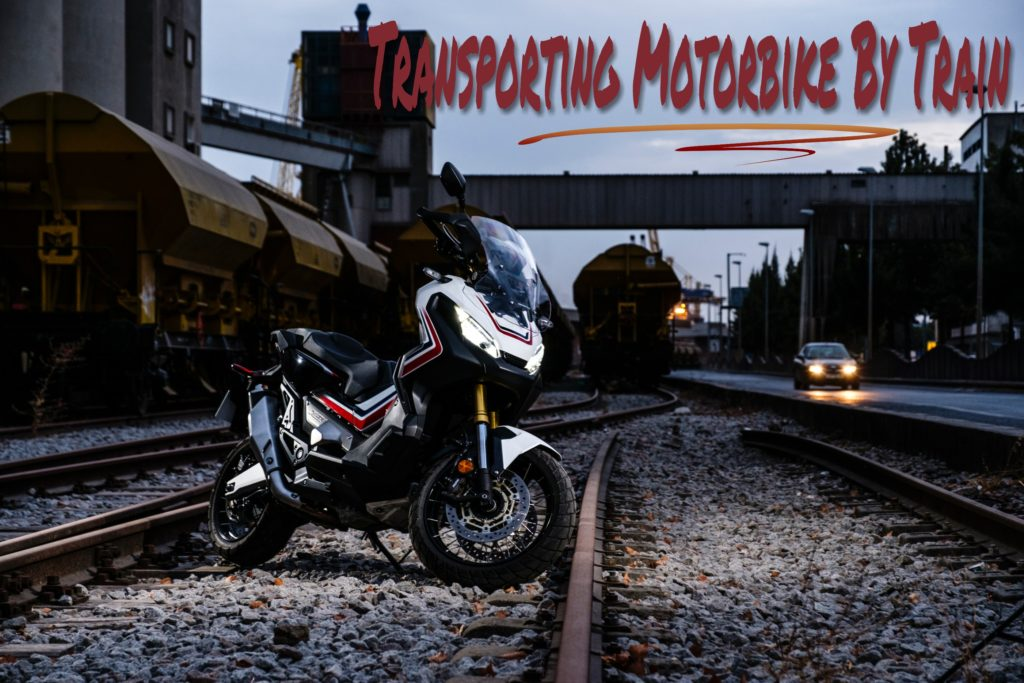 Transporting Motorbike By Train