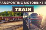 Transporting Motorbike By Train