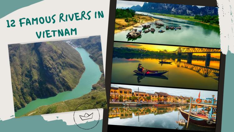 12 Famous Rivers in Vietnam