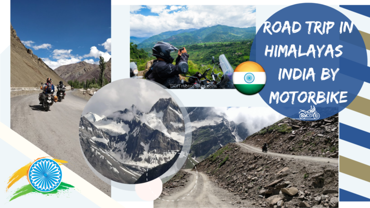 The Himalayas by Motorbike – The foreigners perspective