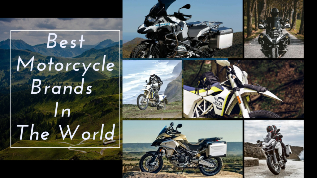 Best Motorcycle Brands In The World