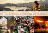 How To Travel Vietnam On A Budget