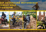 Best Adventure Motorbikes Legally Sold In Vietnam