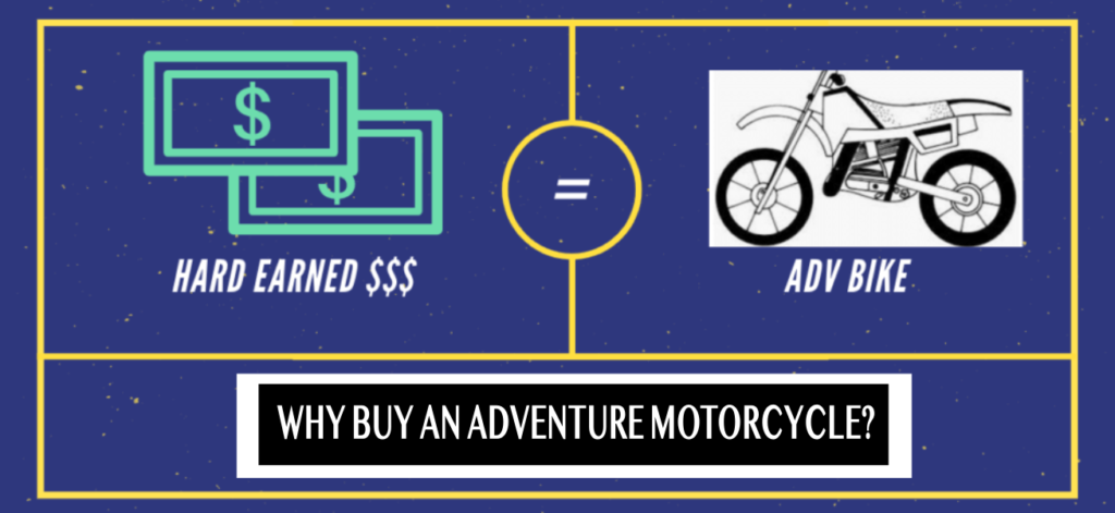 Why Buy An Adventure Motorcycle?