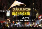 Will the Backpacker Street Leave Pham Ngu Lao?