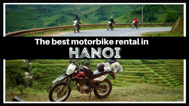 The best motorbike rental in Hanoi